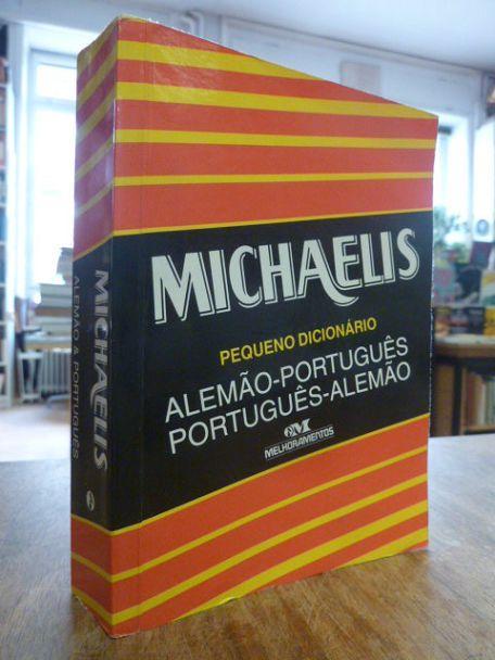 Michaelis: Pequeno Dicionario - Alemao-Portugues / Portugues-Alemao, - Keller, Alfred Josef,