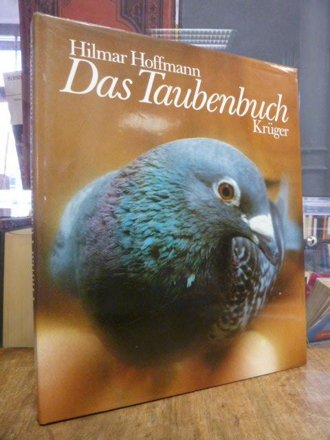 Das Taubenbuch, - Hoffmann, Hilmar,
