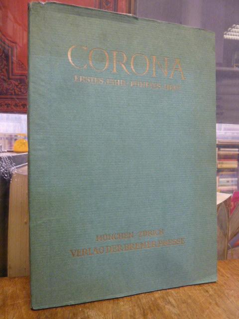 Corona - Zweimonatsschrift, Erstes (1.) Jahr /: Bodmer, Martin /