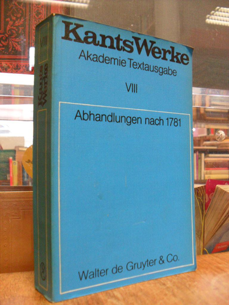 Kants Werke, Band VIII (8): Abhandlungen nach 1781, - Kant, Immanuel,