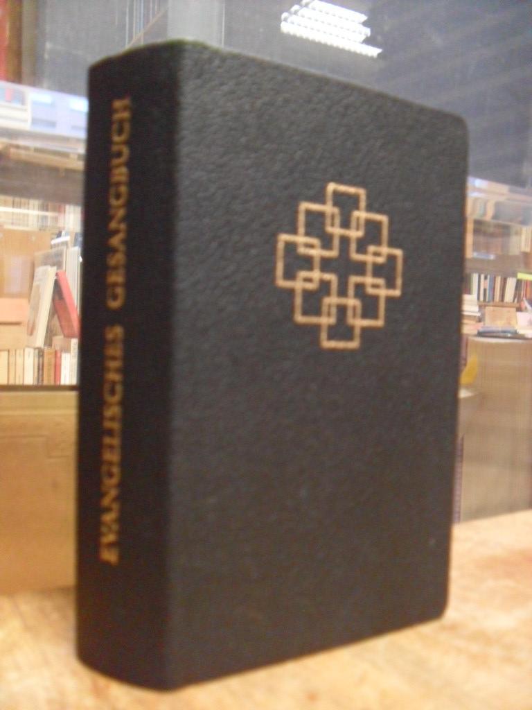 Evangelisches Gesangbuch - Ausgabe für die Evangelische Kirche in Hessen und Nassau,