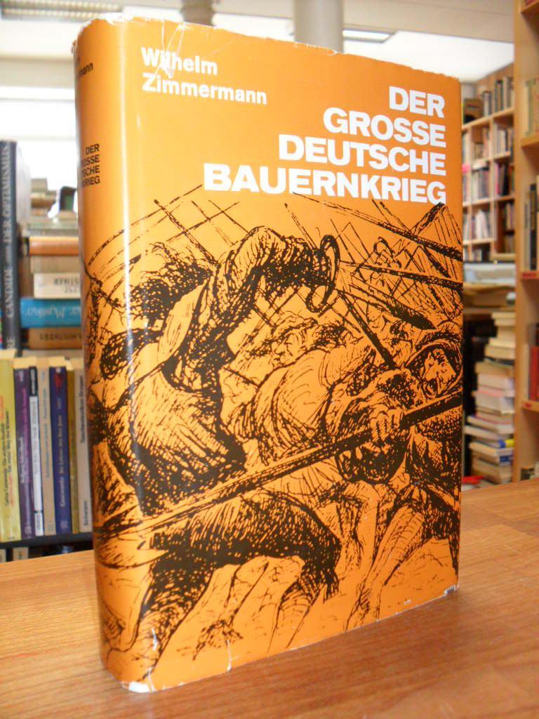 Der grosse deutsche Bauernkrieg,: Zimmermann, Wilhelm,