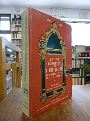 Guide Europeen de l'antiquaire, de l'amateur d'art et du bibliophile 1967 / 1968, Volume I: France,:
