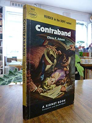 Contrabande - [Murder in the Dope Racket], Complete and Unabridged,