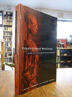 Female Genital Mutilation - A Guide to: Rahman, Anika /