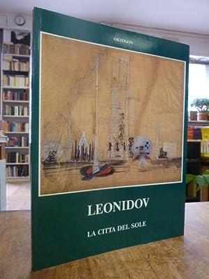 Ivan Ilich Leonidov: La citta del sole,: Leonidov, Ivan Ilich,