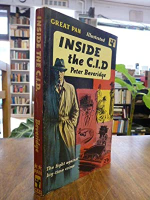 Inside the C.I.D. - [The fight against big-time crime], Unabridged and Illustrated,