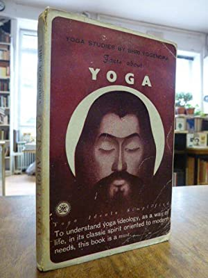 Facts about Yoga,: Yogendra, Shri,