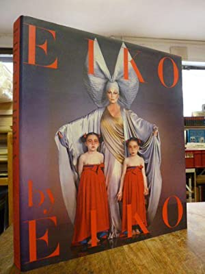 Eiko by Eiko - Eiko Ishioka: Japan's ultimate Designer,: with essay on Eiko by Akira Kurosawa, Is...
