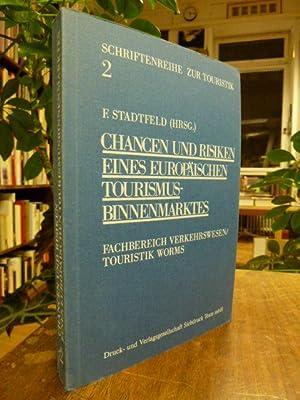 Chancen und Risiken eines europäischen Tourismusbinnenmarktes,: Fachbereich Verkehrswesen, Touristik