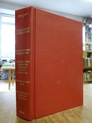 The Books of F. Matthias Alexander: Man's: Alexander, F. Matthias,