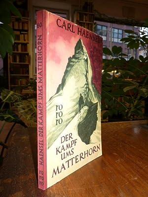 Der Kampf ums Matterhorn, (signiert),: rororo .060, Haensel,