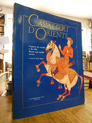 avalieri d'Oriente. Coperte da cavallo e da sella dal XVII al XX secolo - Horse and Saddle Cover,:
