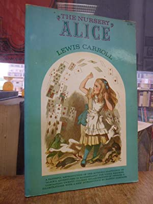 """The Nursery """"Alice"""", With a new introduction: Carroll, Lewis,"""