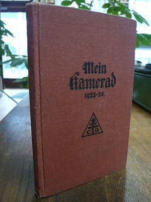 Mein Kamerad - Taschen-Kalender für die deutsche Jugend - 1925-1926 (1. Jahrgang),:
