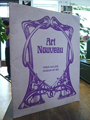 Art Nouveau - Exhibition Assembled by Paul Magriel, Katalog zur Ausstellung vom 30.4. - 15.6. 196...