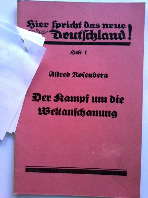 Der Kampf um die Weltanschauung : Rede,: Rosenberg, Alfred: