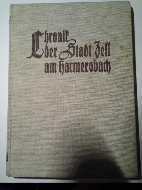 Chronik Der Stadt Zell Am Harmersbach Von Disch Franz Zell A H