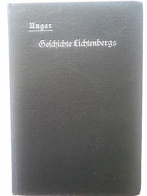 Geschichte Lichtenbergs bis zur Erlangung der Stadtrechte: Dr. Jur. E.