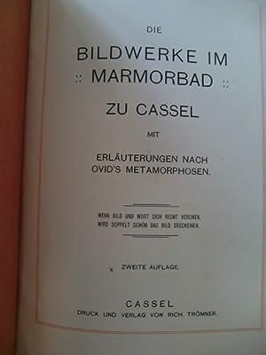 Die Bildwerke im Marmorbad zu Cassel. Mit Erläuterungen nach Ovid's Metamorphosen.: Autor), (...