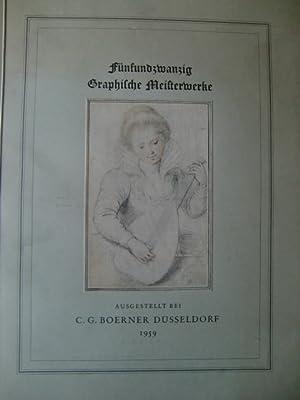 Neue Lagerliste. Nr. 25. Fünfundzwanzig graphische Meisterwerke . Boerner Auktions-Institut Kunst- ...