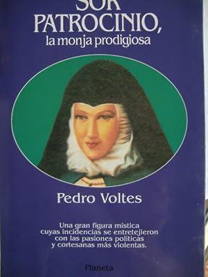 Sor Patrocinio, la monja prodigiosa: Pedro Voltes Bou: