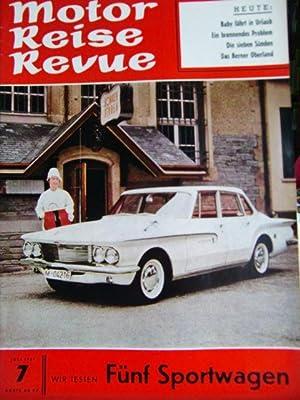 Motor Reise Revue Heft 7 von 1961: Scholz, H.E.: