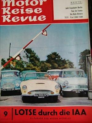 Motor Reise Revue Heft 9 von 1961: Scholz, H.E.:
