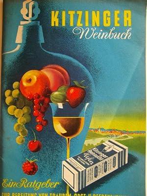 Kitzinger Weinbuch :Ein Ratgeber zur Bereitung von