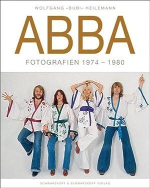 Abba Fotografien 1974-1980. Dt. /Engl.: Heilemann, Wolfgang und