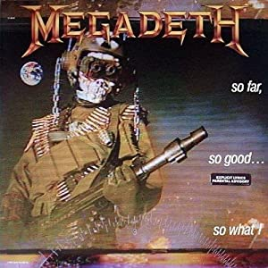Megadeth - So Far, So Good. So What! - Capitol Records - 7 48148 1, Capitol Records - 064 7 48148...