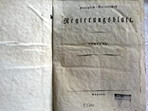 KÖNIGLICH-BAIERISCHES REGIERUNGSBLATT. Jahresband 1815. (Bayern): Königreich, Bayern [Hrsg.]: