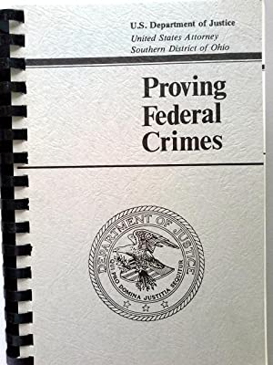 Proving Federal Crimes: U.S. department of