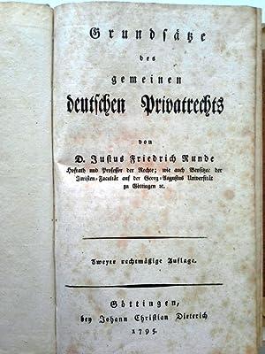 Grundsätze des gemeinen deutschen Privatrechts.: Runde, Justus Friedrich: