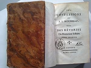Les confessions de J. J. Rousseau: suivies: Jean Jacques Rousseau: