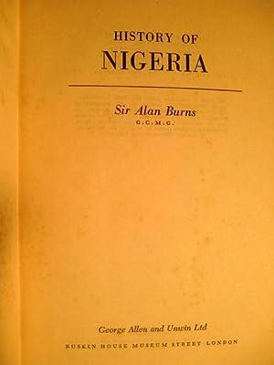 History of Nigeria.: Burns, Alan: