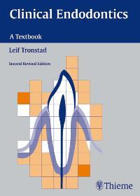 Clinical Endodontics. A Textbook: Tronstad, Leif: