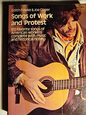 Songs of Work and Protest (Dover Books on Popular Music)