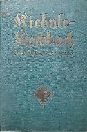 Kiehnle-Kochbuch. Große illustrierte Ausgabe mit Haushaltungskunde.: Kiehnle, Hermine: