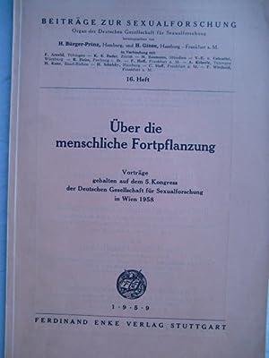 Über die menschliche Fortpflanzung - Vorträge gehalten auf dem 5. Kongress der Deutschen ...