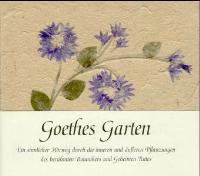 Goethes Garten, 1 Cassette (mit gebundenem Buchteil): Büchi, Ella, Peter