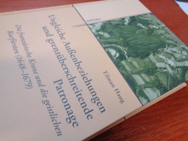 Ungleiche Außenbeziehungen und grenzüberschreitende Patronage: Tilman Haug (Autor)