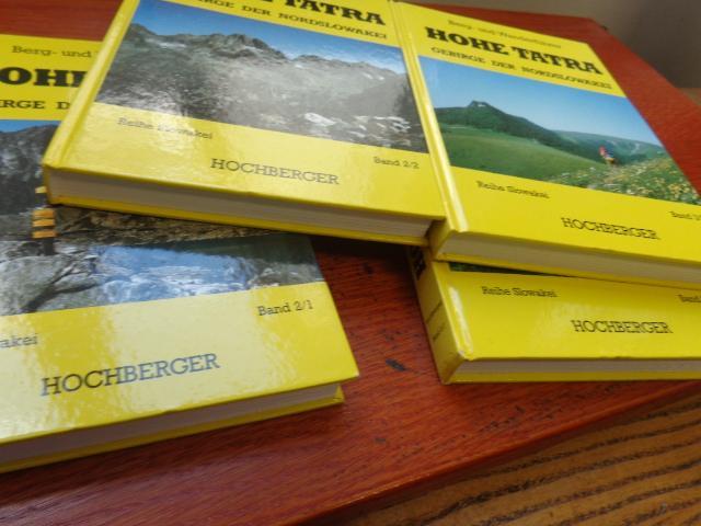 Hohe Tatra. Gebirge der Nordslowakei. Berg- und: Ernst Hochberger (Autor)