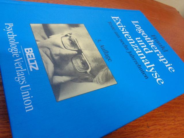 logotherapie und existenzanalyse texte aus sechs jahrzehnten beltz taschenbuch psychologie