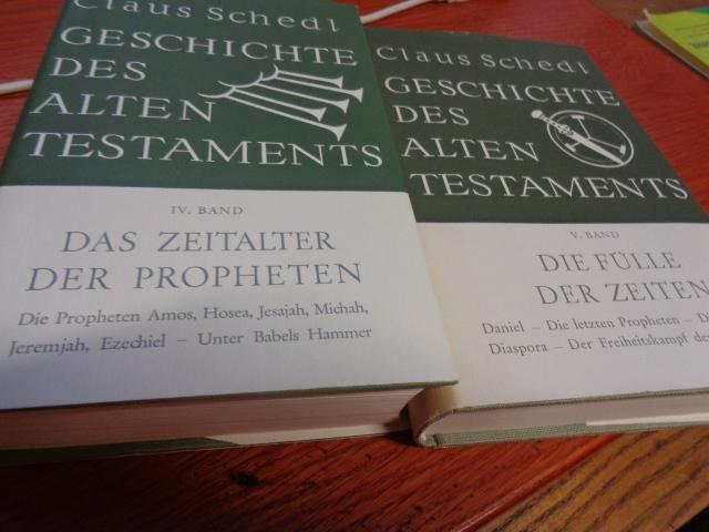 Geschichte des Alten Testaments Band. 4: Das Zeitalter der Propheten; Band 5: Die Fülle der Zeiten.