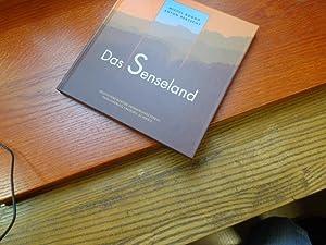 Das Senseland: Anton Bertschy (Autor), Michel Roggo (Fotograf)