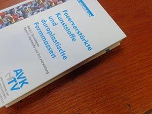Faserverstärkte Kunststoffe und duroplastische Formmassen: Band I: Wolfgang Assmann, Günter
