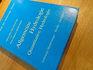 Allgemeine Hydrologie. Quantitative Hydrologie. 1990: Albert Baumgartner (Autor),