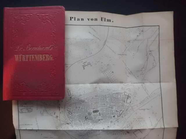 Reisehandbuch durch Württemberg und die angrenzenden Länderstriche: Bernhard, Julius: