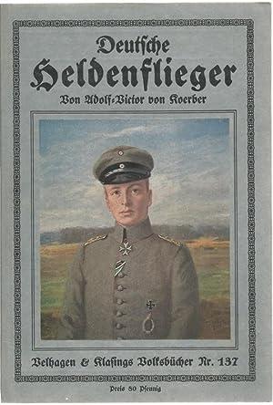 Deutsche Heldenflieger.: Koerber, Adolf-Victor von